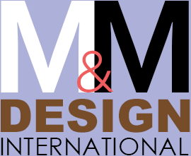 M & M Design International